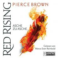 Asche zu Asche (Red Rising 4)