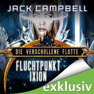 Fluchtpunkt Ixion (Die Verschollene Flotte 3)