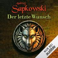 Der letzte Wunsch (Witcher Prequel 1)