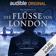 Die Flüsse von London (Peter Grant 1)