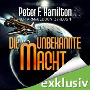 Die unbekannte Macht: Der Armageddon Zyklus (Band 1)