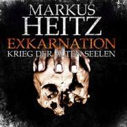 Exkarnation: Krieg der alten Seelen