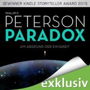 Paradox: Am Abgrund der Ewigkeit