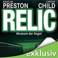 Relic: Museum der Angst (Aloysius Pendergast 1)