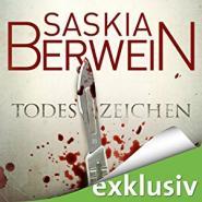 Saskia Berwein - Todeszeichen (Ein Fall für Leitner und Grohmann 1)